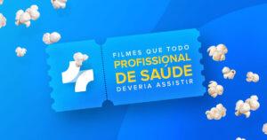 Filmes que todo profissional da saúde deveria assistir 1